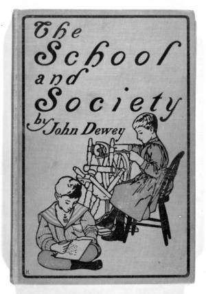 "First edition of ""School and Society,"" by educator John Dewey, published in 1899 by the University of Chicago Press."